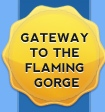Gateway to the Flaming Gorge